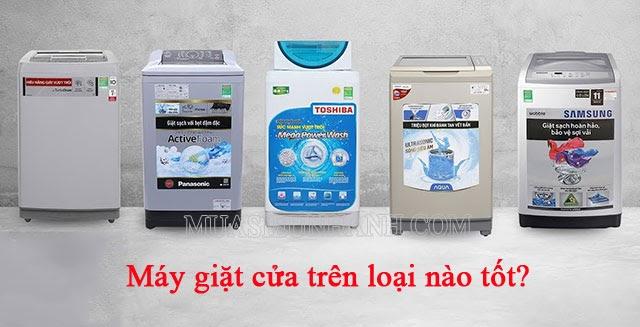 Máy giặt cửa trên loại nào tốt nhất hiện nay?