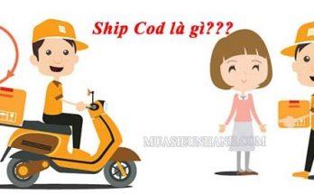 ship cod là gì thanh toán cod là gì