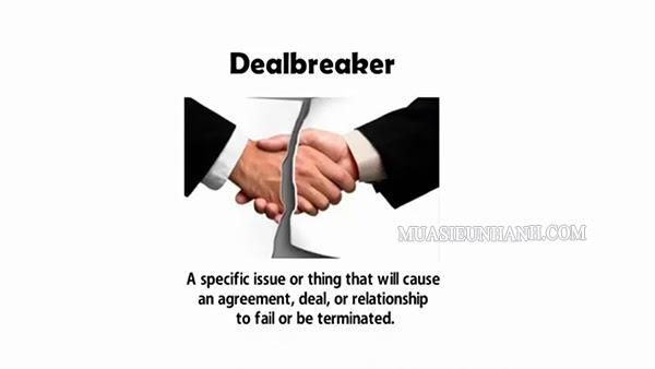 Deal Breaker là gì?