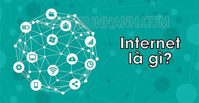 Internet là gì?