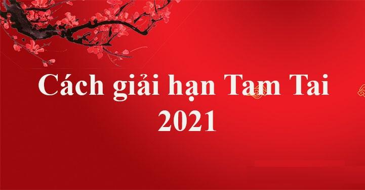 cách giải hạn tam tai 2021