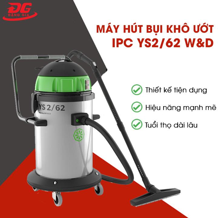 Máy hút bụi khô ướt IPC YS2/62 W&D