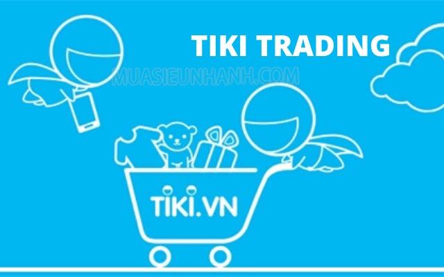 Tiki Trading là gì