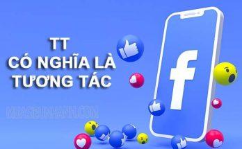TT trên Facebook có nghĩa là các hoạt động tương tác