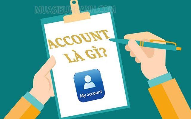 Account là gì